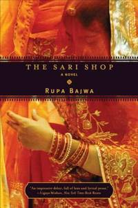 The Sari Shop by Rupa Bajwa - Paperback - 2005 - from ThriftBooks and Biblio.com