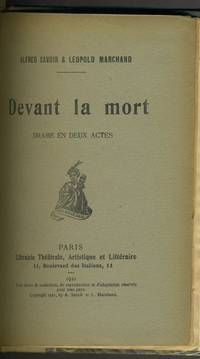 Devant La Mort, Drame en Deux Actes.  Signed copy with self portrait of Marchand