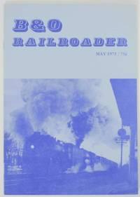 B & O Railroader Volume IV No. 4 Issue No. 23 May 1975