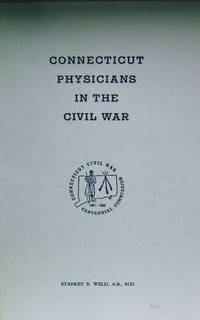 Connecticut Physicians in the Civil War