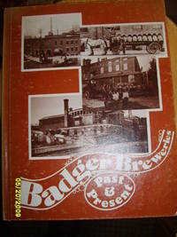 Badger Breweries Past & Present