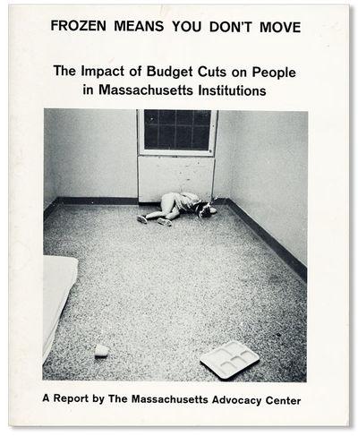 N.p.: Massachusetts Advocacy Center, . First Edition. Quarto (24cm.); publisher's white photo-illust...