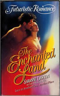 The Enchanted Land by Saranne Dawson - Paperback - 1998 - from Irolita Books (SKU: 1448)