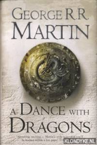 A dance with dragons. Book five of a song of ice and fire