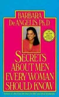 Secrets About Men Every Woman Should Know: Find Out How They Really Feel About Women,...