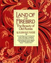 Land of the Firebird: The Beauty of Old Russia by  Suzanne Massie - Paperback - from World of Books Ltd and Biblio.co.uk