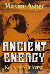 Ancient Energy:  Key to the Universe