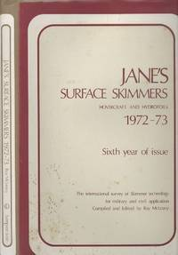 Jane's Surface Skimmers 1972-73: Hovercraft and Hydrofoils - Sixth Year Of Issue.