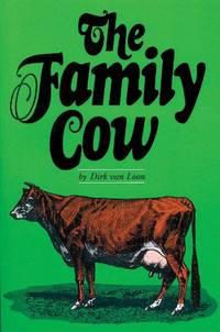 Family Cow (A Garden Way publishing book)