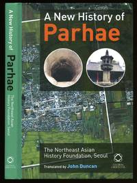 A New History of Parhae; The Northeast Asian History Foundation
