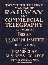 Twentieth century manual of railway and commercial telegraphy by Meyer, Frederic L - 1902