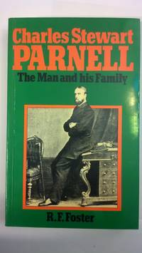 image of Charles Stewart Parnell: The Man and His Family