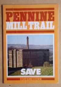 Pennine Mill Trail.
