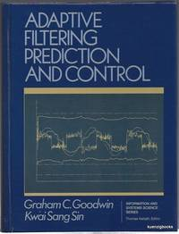 Adaptive Filtering: Prediction and Control