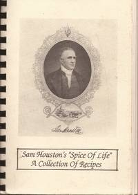 """image of Sam Houston's """"Spice of Life""""; A Collection of Recipes"""