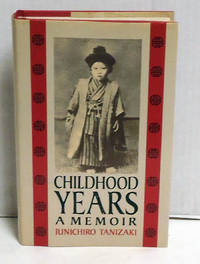 Childhood Years. A Memoir