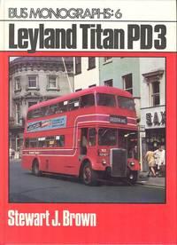 Leyland Titan PD3 [ Bus Monograph: 6 ].