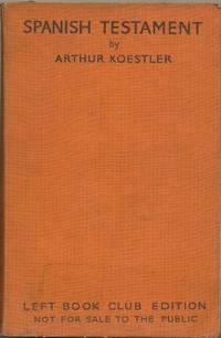 Spanish Testament - Left Book Club Edition