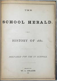 image of The School Herald:  A History of 1881 (Vol. Nos. 1-23, Bound as a Single Volume)