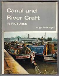Canal and River Craft in Pictures