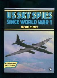 UNITED STATES SKY SPIES SINCE WORLD WAR I