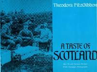 A TASTE OF SCOTLAND ~ Her World Famous Recipes With Nostalgic Photographs