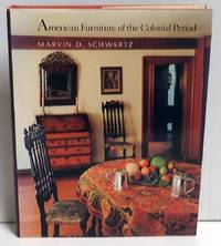 American Furniture of the Colonial Period