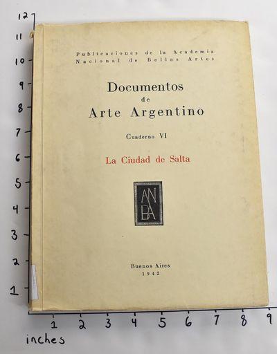 Buenos Aires: Publicaciones de la Academia Nacional de Bellas Artes, 1942. Paperback. Good. Cover is...