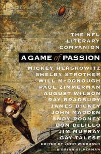 A Game of Passion: The NFL Literary Companion