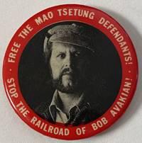 image of Free the Mao Tsetung defendants! / Stop the railroad of Bob Avakian!  [pinback button]