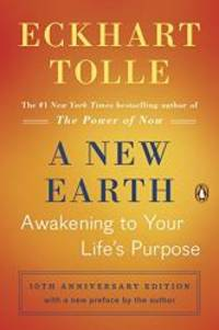 image of A New Earth : Awakening to Your Life's Purpose