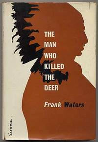 an analysis of pueblo indians poem i have killed the deer The man who killed the deer by get weekly book recommendations: email address subscribe tweet kirkus review present day indian questions, complicated by the good.