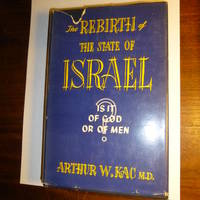The rebirth of the State of Israel: Is it of God or of men? (Unknown Binding)
