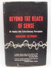 image of Beyond the Reach of Sense: An Inquiry Into Extra-Sensory Perception