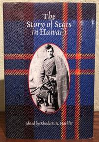 THE STORY OF THE SCOTS IN HAWAII