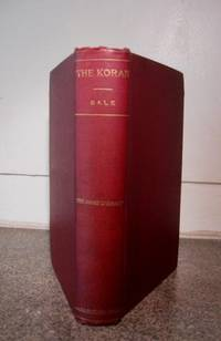 The Koran, commonly called the Alkoran of Mohammed, translated into english from the original...