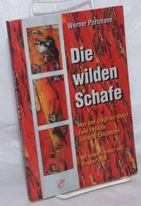 image of Die Wilden Schafe: Max und Siegfried Nacht.  Zwei radikale, jüdische Existenzen.  Mit einem Vorwort von Siegbert Wolf