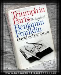 Triumph in Paris by David Schoenbrun - 1976