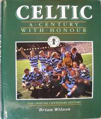 Celtic : A Century with Honour