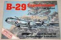 B-29 SUPERFORTRESS IN ACTION - AIRCRAFT NO. 165