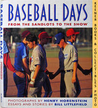 """Baseball Days From The Sandlots To """"The Show"""" by  Bill Littlefield - First Edition: First Printing - 1993 - from KEENER BOOKS (Member IOBA) and Biblio.com"""