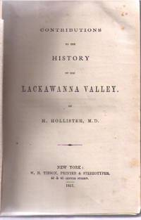 Contributions To The History Of The Lackawanna Valley