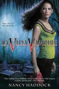 La Vida Vampire (Paranormal Romance (Berkley))