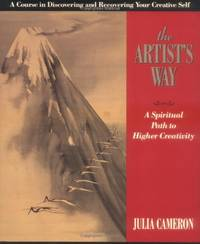 image of The Artist's Way: A Spiritual Path to Higher Creativity (Inner Work Book)