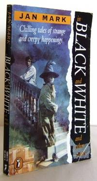 In black and White by  Jan MARK  - Paperback  - Repr   - 1992  - from Mad Hatter Books (SKU: 08G329)