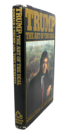 TRUMP :  The Art of the Deal by  Tony Schwartz Donald Trump - Hardcover - Book Club Edition - 1987 - from Rare Book Cellar (SKU: 96422)