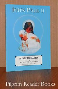 John Paul II: A Dictionary of His Life and Teachings.