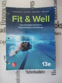 LooseLeaf for Fit & Well: Core Concepts and Labs in Physical Fitness and Wellness
