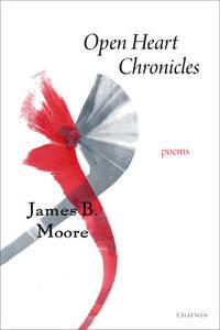 Open Heart Chronicles: Poems