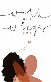 Walk With Wings by Edwards, Tene